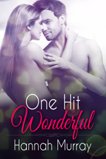One Hit Wonderful -- Hannah Murray